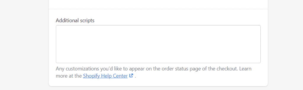 Shopify Additional Scripts box for Checkout