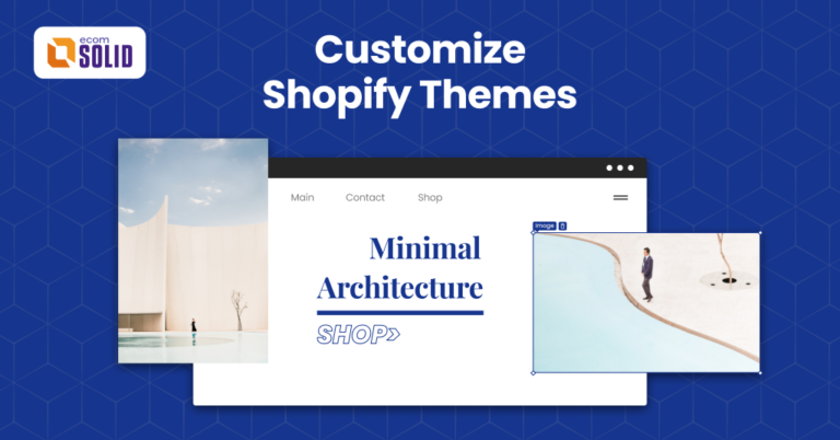 steps to customize shopify themes